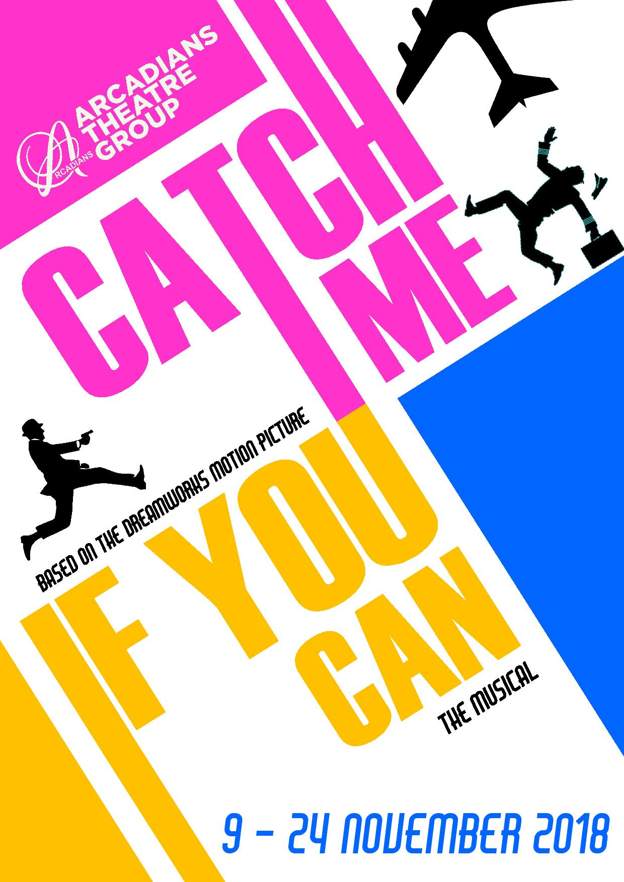 Catch Me If You Can The Arcadians Theatre Group